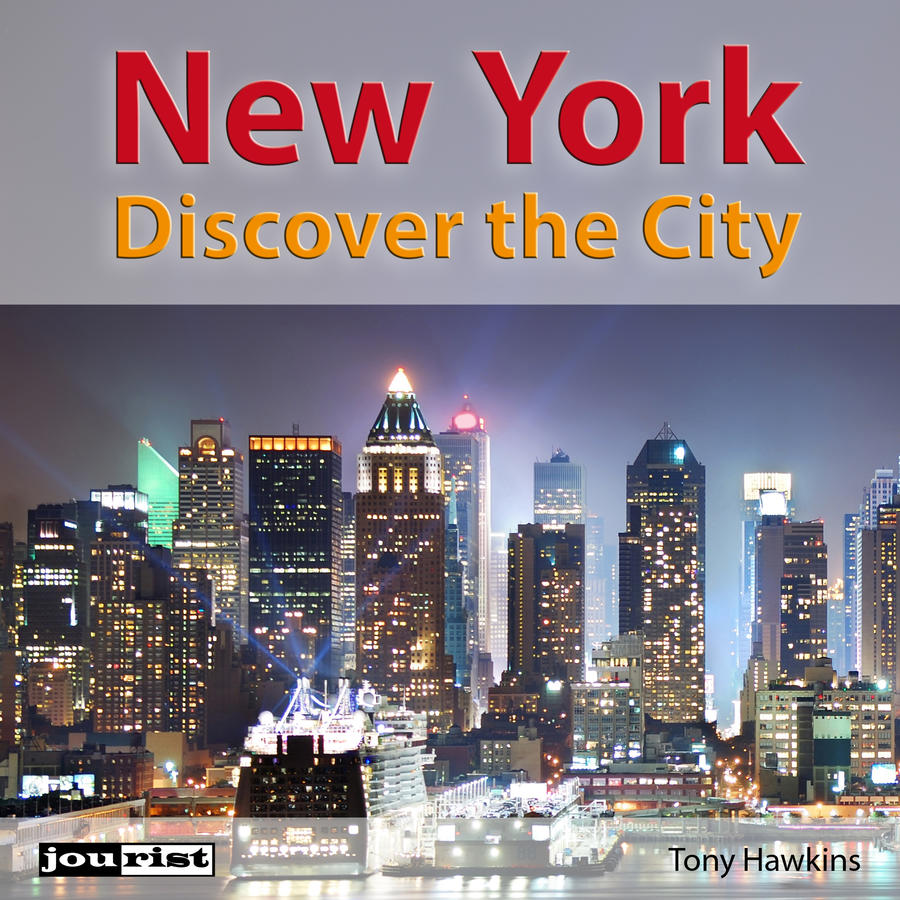 New York. Discover the City.