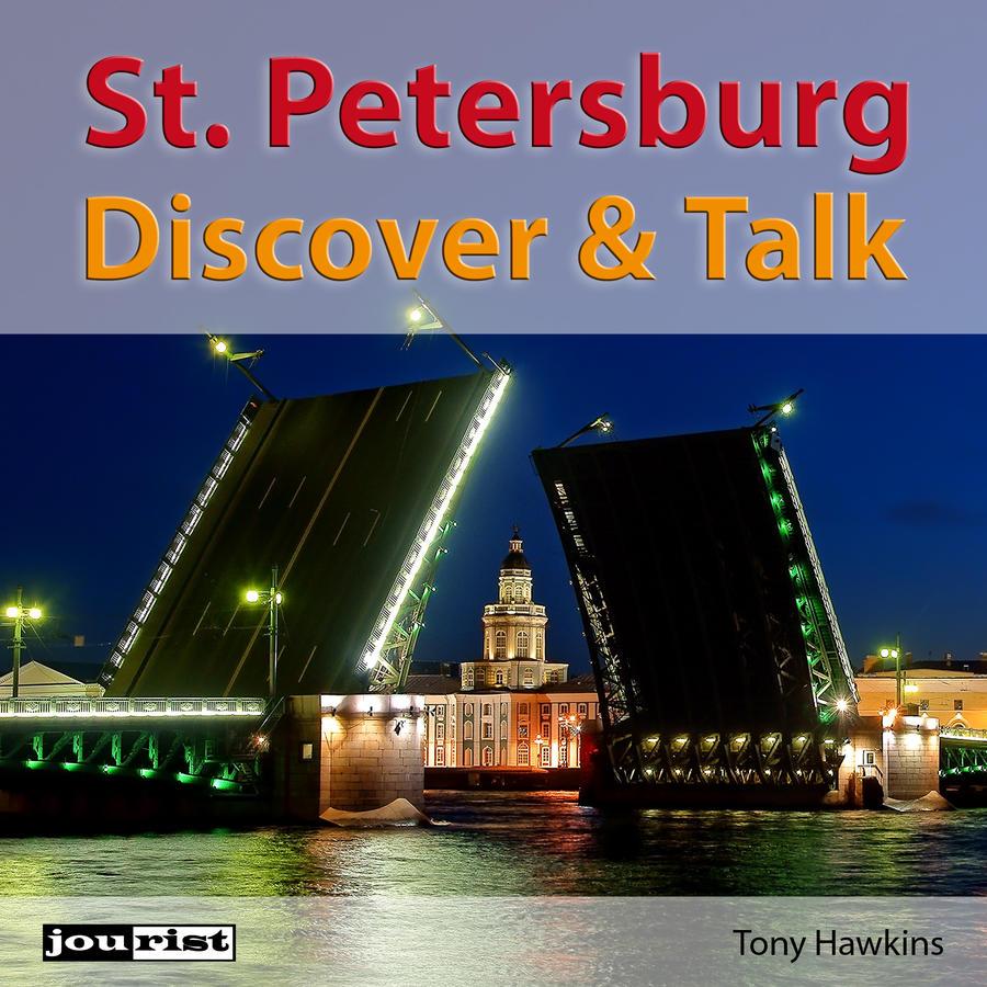 Saint Petersburg. Discover & Talk.