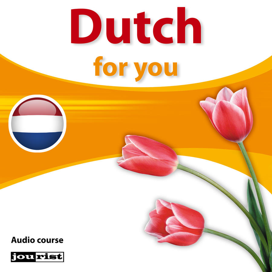 Dutch for you