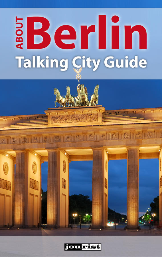About Berlin. Talking City Guide